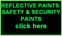 PAINTS FOR SAFETY AND SECURITY